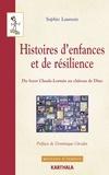 Sophie Launois - Histoires d'enfances et de résilience - Du foyer Claude-Lorrain au château de Dino.