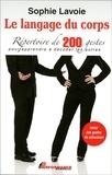 Sophie Lavoie - Le langage du corps - Répertoire de 200 gestes pour apprendre à décoder les autres.
