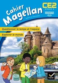 Sophie Le Callenec - Magellan Questionner le temps et l'espace CE2 Cycle 2 - Cahier de l'élève.