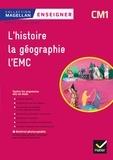 Sophie Le Callennec et Médéric Briand - Enseigner l'histoire, la géographie, l'EMC CM1 Magellan.