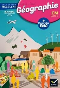 Sophie Le Callennec et Médéric Briand - Géographie CM Cycle 3 - Avec des passerelles en Enseignement moral et civique.