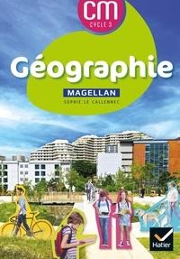 Sophie Le Callennec et Médéric Briand - Géographie CM Cycle 3.