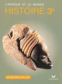 Sophie Le Callennec - Histoire 3e L'Afrique et le monde.
