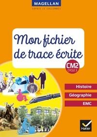 Sophie Le Callennec - Histoire-Géographie-EMC CM2 Cycle 3 - Mon fichier de trace écrite.