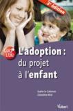 Sophie Le Callennec et Geneviève Miral - L'adoption : du projet à l'enfant.