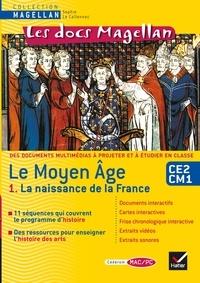 Galabria.be Le Moyen Age CE2-CM1 - Tome 1, La naissance de la France Image