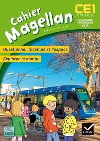 Sophie Le Callennec - Magellan Questionner le temps et l'espace CE1 Cycle 2 - Cahier de l'élève.