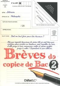 Brèves de copies de Bac- Tome 2 - Sophie Le Flour  