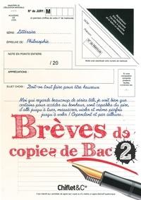 Sophie Le Flour - Brèves de copies de Bac - Tome 2.
