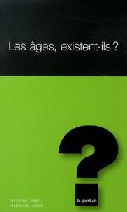 Sophie Le Garrec et Eléonore Marbot - Les âges, existent-ils ?.