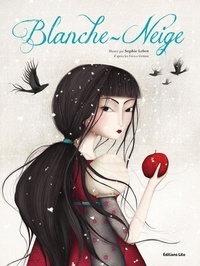 Sophie Lebot - Blanche-Neige.