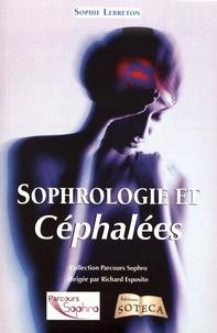 Sophie Lebreton - Sophrologie et céphalées - Mes maux de tête, des neurosciences à la sophrologie.