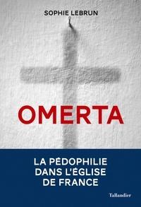 Téléchargez un livre audio gratuit pour ipod Omerta  - La pédophilie dans l'Eglise de France 9791021039100 (Litterature Francaise)