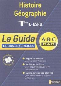 Sophie Lecallennec et Françoise Martinetti - Histoire Géographie Tle L-ES-S - Cours et exercices.