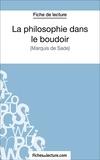 Sophie Lecomte et  Fichesdelecture.com - La philosophie dans le boudoir - Analyse complète de l'oeuvre.