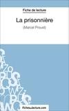 Sophie Lecomte et  Fichesdelecture.com - La prisonnière - Analyse complète de l'oeuvre.
