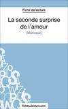 Sophie Lecomte et  Fichesdelecture.com - La seconde surprise de l'amour - Analyse complète de l'oeuvre.