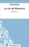 Sophie Lecomte et  Fichesdelecture.com - La vie de Marianne - Analyse complète de l'oeuvre.