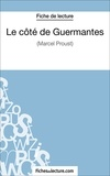 Sophie Lecomte et  Fichesdelecture.com - Le côté de Guermantes - Analyse complète de l'oeuvre.