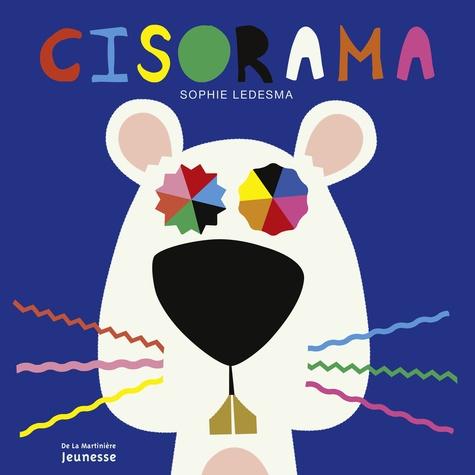 Sophie Ledesma - Cisorama - Avec deux paires de ciseaux.