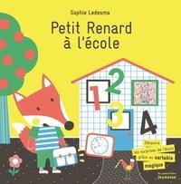 Petit Renard à l'école - Sophie Ledesma |