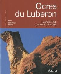 Sophie Leduc et Catherine Gardone - Ocres du Luberon.