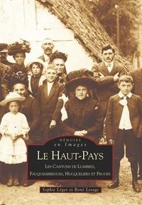 Sophie Léger et René Lesage - Le Haut-Pays - Les Cantons de Lumbre, Fauquembergues, Hucqueliers et Fruges.
