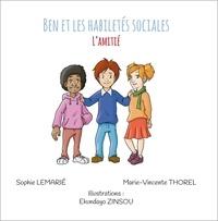 Sophie Lemarié et Marie-Vincente Thorel - L'amitié.