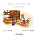 Sophie Lemarié et Marie-Vincente Thorel - La communication.