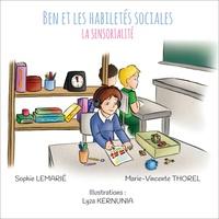 Sophie Lemarié et Marie-Vincente Thorel - La sensorialité.