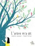 Sophie Lescaut et Thanh Portal - L'arbre m'a dit.