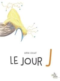 Sophie Lescaut - Le jour J.