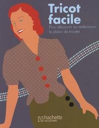 Sophie Levesque-Landais - Tricot facile - Pour découvrir ou redécouvrir le plaisir de tricoter.