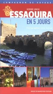 Sophie Linou - Essaouira en 5 jours.