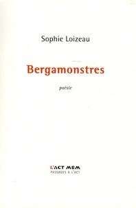 Sophie Loizeau - Bergamonstres.