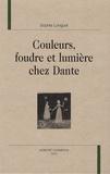 Sophie Longuet - Couleurs, foudre et lumière chez Dante.
