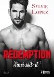 Sophie Lopez - Ainsi soit-il - Tome 2, Rédemption.