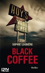 Sophie Loubière - Black Coffee.