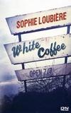 Sophie Loubière - White coffee.