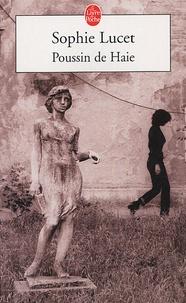 Sophie Lucet - Poussin de Haie.