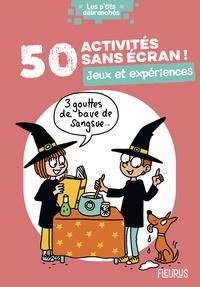 Sophie Lucky et Clémence Lallemand - 50 activités sans écran ! - Jeux et expériences.