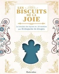 Téléchargez des livres gratuitement au format pdf Les biscuits de la joie  - Le bienfait des épices en 18 recettes par Hildegarde de Bingen par Sophie Macheteau