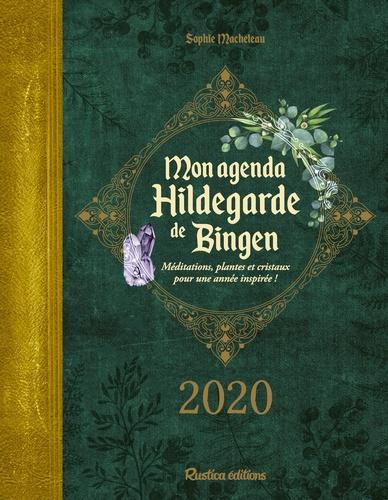 Mon agenda Hildegarde de Bingen. Méditations, plantes et cristaux pour une année inspirée !  Edition 2020