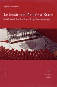 Le théâtre de Pompée à Rome - Restitution de l'architecture et des systèmes mécaniques.pdf