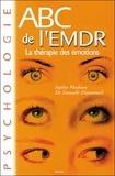 Sophie Madoun et Danielle Dumonteil - ABC de l'EMDR - La thérapie des émotions.