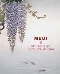 Sophie Makariou et Nasser D. Khalili - Meiji - Splendeurs du Japon impérial.