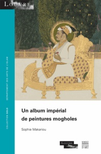 Un album impérial de peintures mogholes.pdf