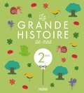 Sophie Maraval-Hutin et Laurence Cleyet-Merle - La grande histoire de mes 2 ans.