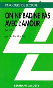 """Sophie Marchal - """"On ne badine pas avec l'amour"""", Alfred de Musset."""