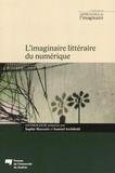 Sophie Marcotte et Samuel Archibald - L'imaginaire littéraire du numérique.